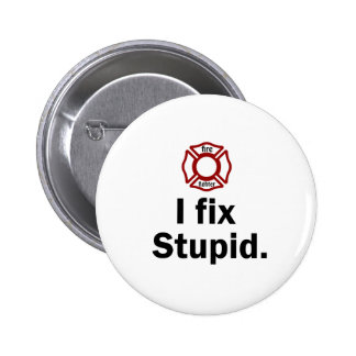 Fire Fighter I fix Stupid Button