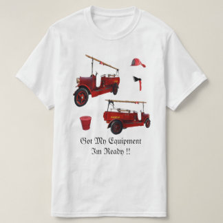 Fire Fighter Ready To Go, T-Shirt