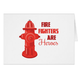 Fire Fighters are Heroes Cards