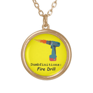 Fire! Fire Drill Come on Baby Light my Fire Gold Plated Necklace