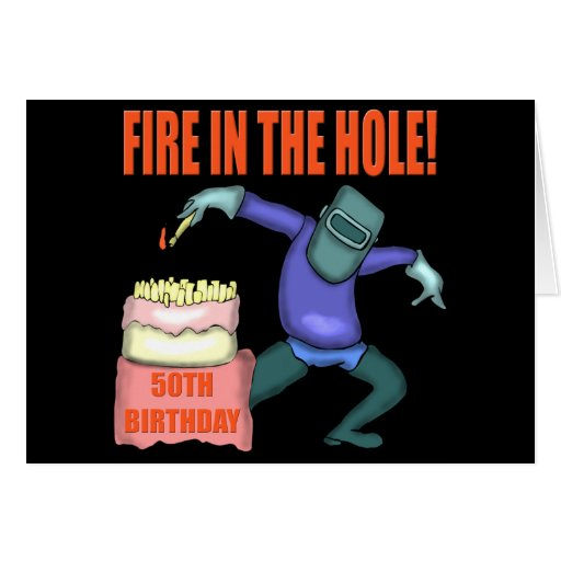 Fire In The Hole 50th Birthday Party Invitations Card