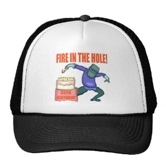 Fire In The Hole 55th Birthday Gifts Cap