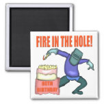 Fire In The Hole 80th Birthday Gifts Fridge Magnet