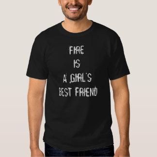 FIRE IS A GIRL'S BEST FRIEND T SHIRTS