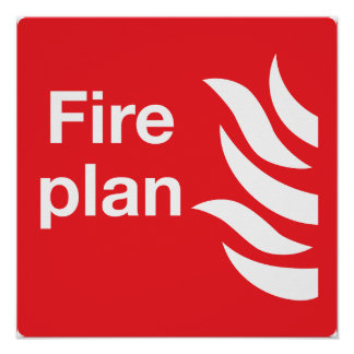 Fire Plan Sign Poster