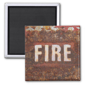 Fire sign on rusted steel plate. Gift for fireman? Square Magnet