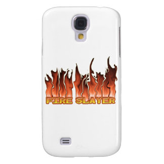 FIRE SLAYER FIRE FIGHTER'S NICKNAME SAMSUNG GALAXY S4 COVERS