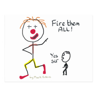Fire Them All Postcard