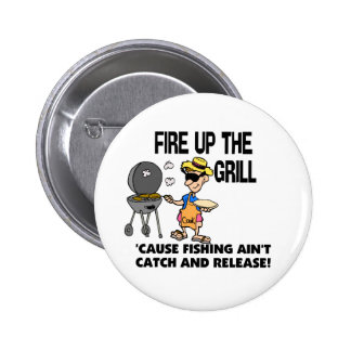 Fire Up The Grill 6 Cm Round Badge