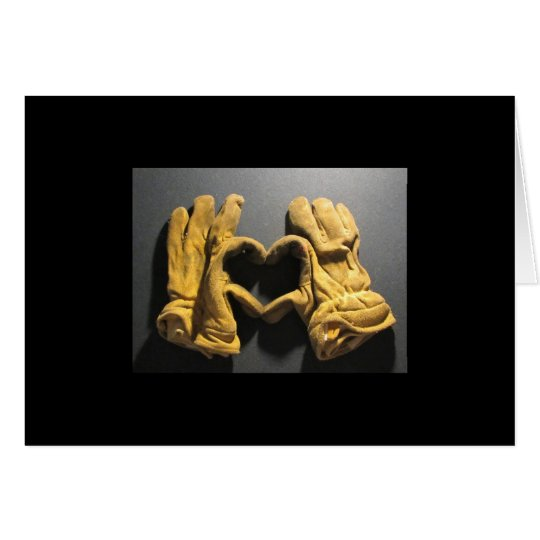 Firefighter gloves show love. card