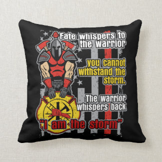 Firefighter I Am the Storm Cushion