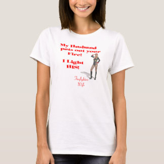 Firefighter Wife T-Shirt