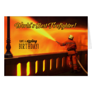 Firefighter's Birthday for a Sizzling Celebration Card