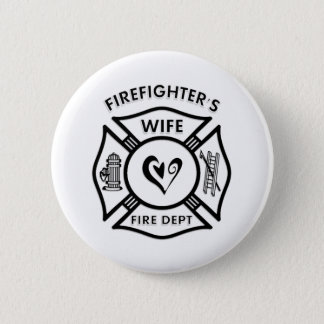 Firefighters Wife 6 Cm Round Badge