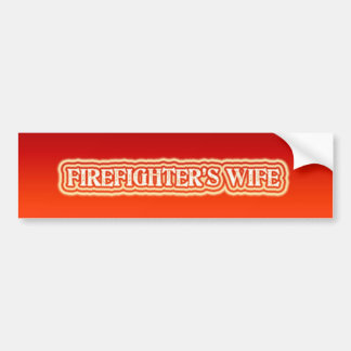 Firefighter's Wife Bumper Sticker