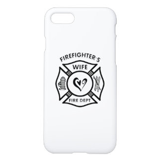 Firefighter's Wife iPhone 7 Case