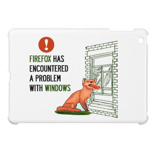 Firefox has encountered a problem with windows cover for the iPad mini