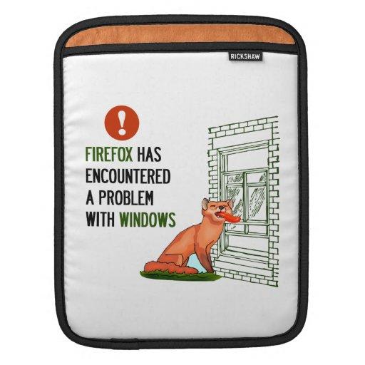 Firefox has encountered a problem with windows iPad sleeve