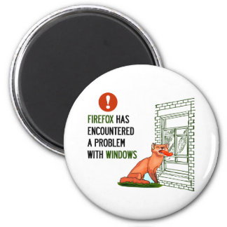 Firefox has encountered a problem with windows fridge magnets