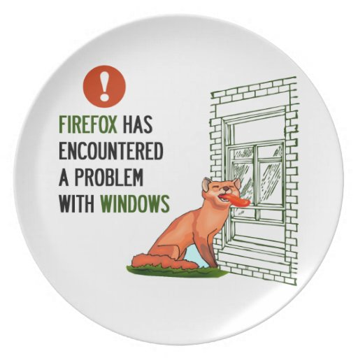 Firefox has encountered a problem with windows party plate