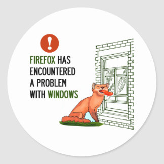 Firefox has encountered a problem with windows sticker