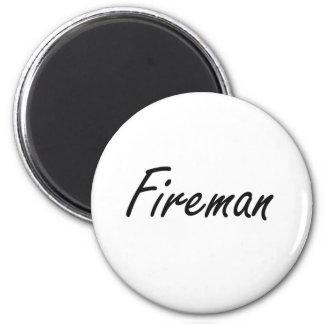 Fireman Artistic Job Design 2 Inch Round Magnet