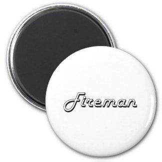 Fireman Classic Job Design 2 Inch Round Magnet