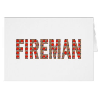 FIREMAN Fire Service : Risk Responsibility Danger Greeting Card