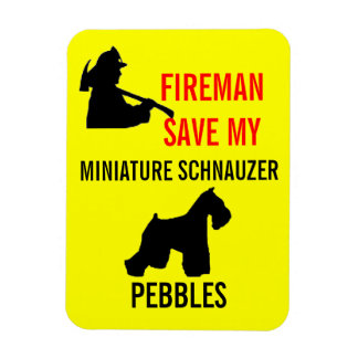 Fireman Save Miniature Schnauzer Fire Safety Magnet