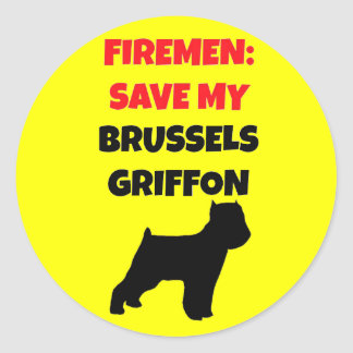 Fireman Save My Brussels Griffon Classic Round Sticker