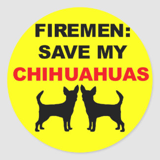 Fireman Save My Chihuahuas Classic Round Sticker