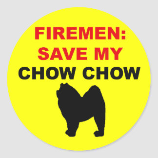 Fireman Save My Chow Chow Classic Round Sticker