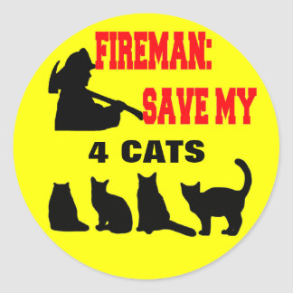 Fireman Save My FOUR Cats Classic Round Sticker