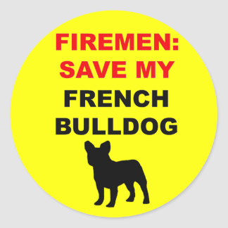 Fireman Save My French Bulldog Classic Round Sticker