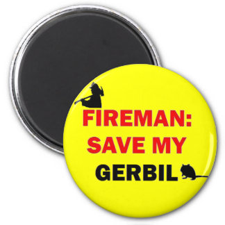 Fireman Save My Gerbil Fridge Magnet