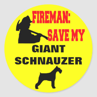 Fireman Save My Giant Schnauzer Round Sticker