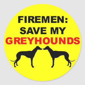 Fireman Save My Greyhounds Classic Round Sticker