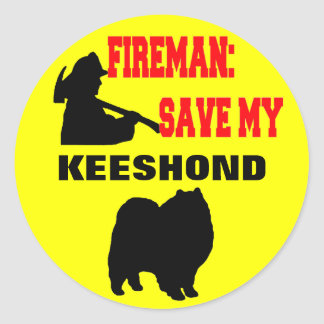 Fireman Save My Keeshond Classic Round Sticker