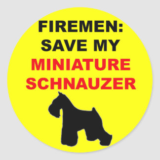Fireman Save My Miniature Schnauzer Classic Round Sticker