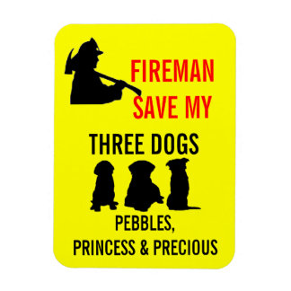 Fireman Save My Three Dogs Safety Magnet