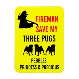 Fireman Save My THREE Pugs Fire Safety Rectangular Photo Magnet