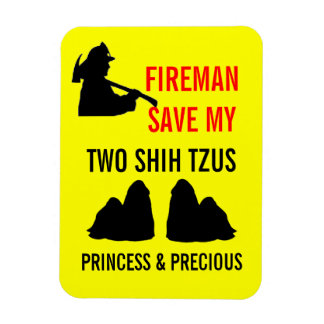 Fireman Save My Two Shih Tzus Fire Safety Magnet