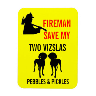 Fireman Save My Two Vizslas Safety Vinyl Magnets
