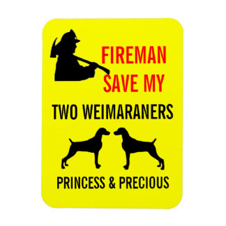 Fireman Save My Two Weimaraners Fire Safety Magnets