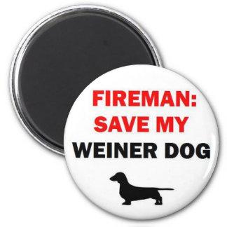Fireman Save My Weiner Dog 6 Cm Round Magnet