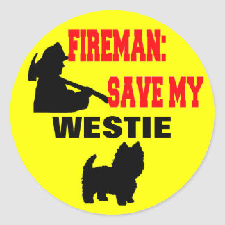 Fireman Save My Westie Dog Fire Safety Classic Round Sticker