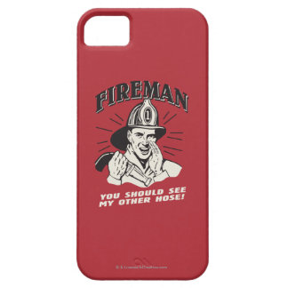Fireman: You Should See My Other Hose iPhone 5 Case