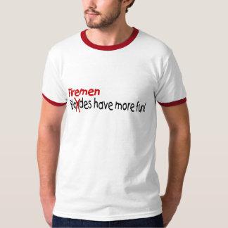 Firemen Have More Fun T-Shirt