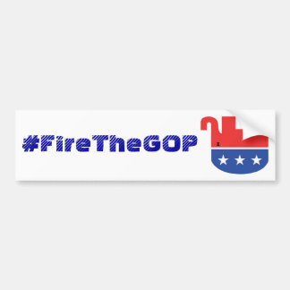 #FireTheGOP bumpersticker Bumper Sticker