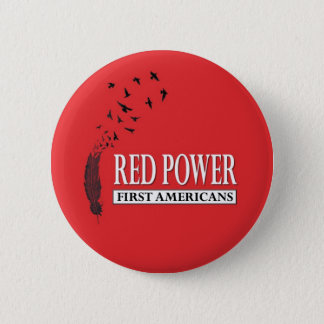 First Americans: Red Power 6 Cm Round Badge